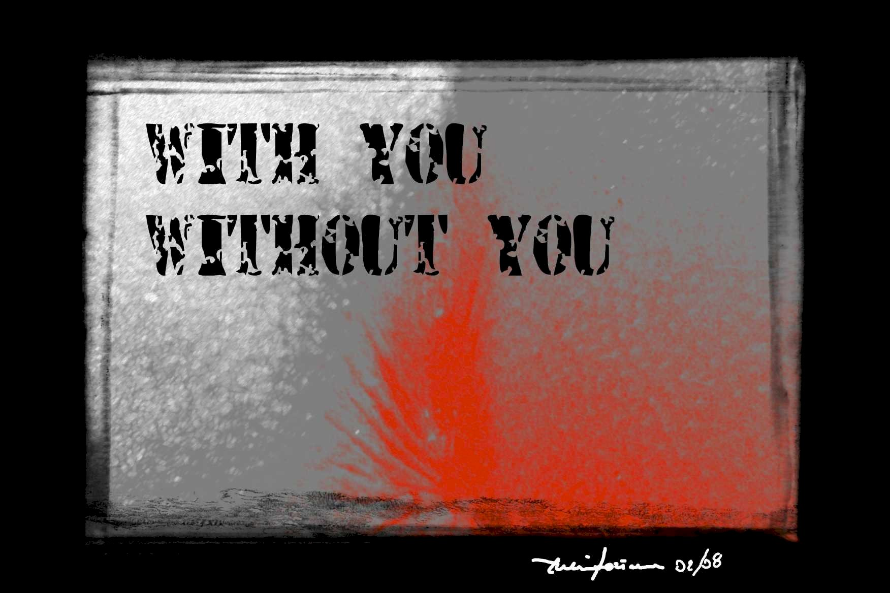 Whith or without you